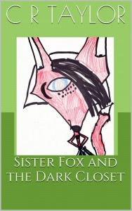 Sister Fox and the Dark Closet