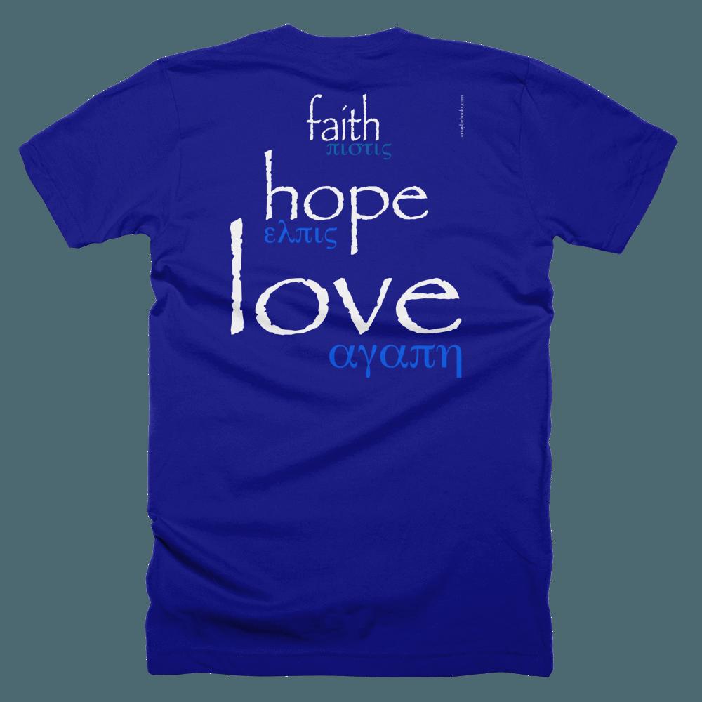 b1a5203b5a05 Faith Hope Love T-Shirt - Printed on Back - C R Taylor
